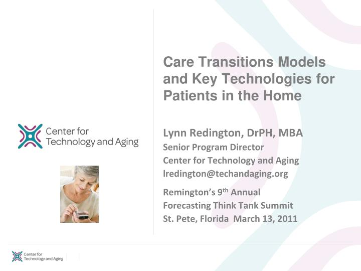 Care transitions models and key technologies for patients in the home l.jpg