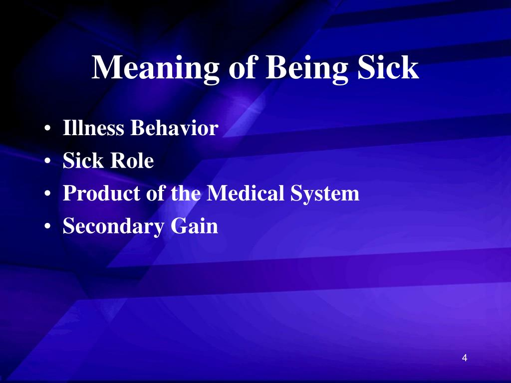 Meaning of Being Sick