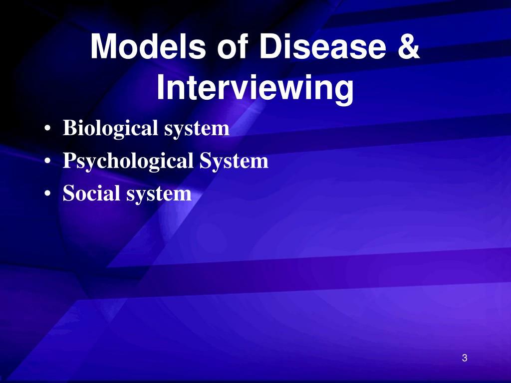 Models of Disease & Interviewing