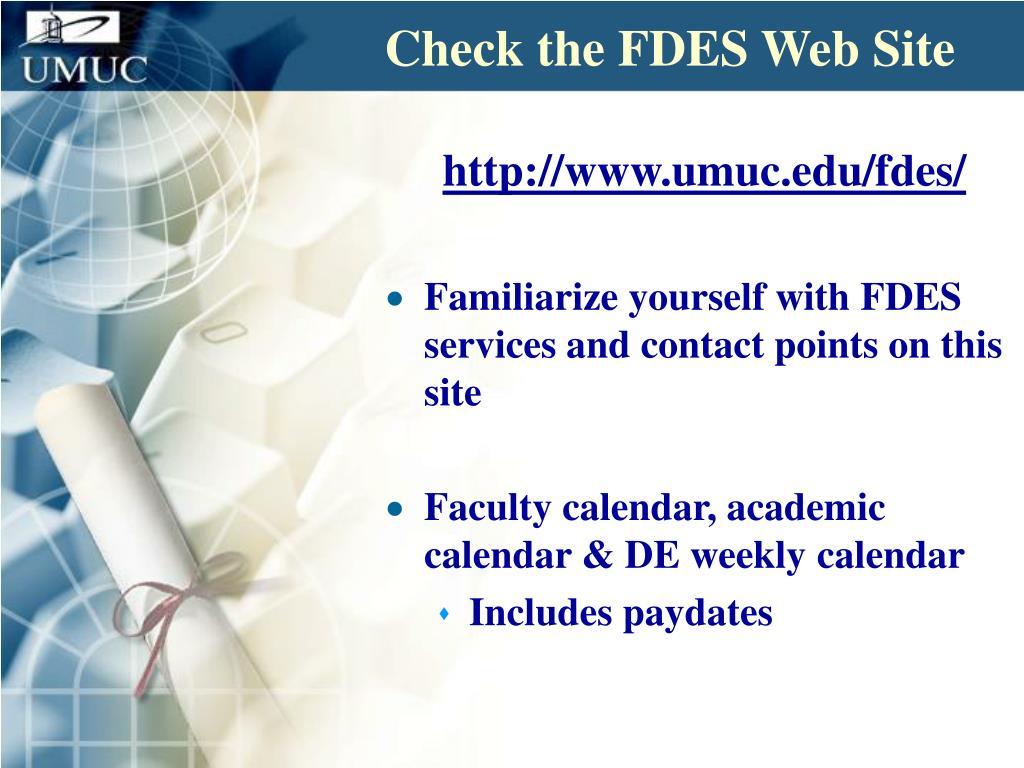 Check the FDES Web Site