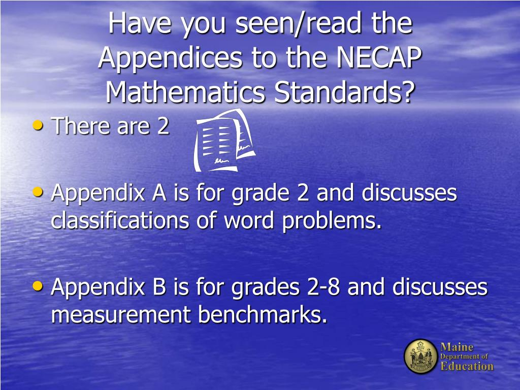Have you seen/read the Appendices to the NECAP Mathematics Standards?