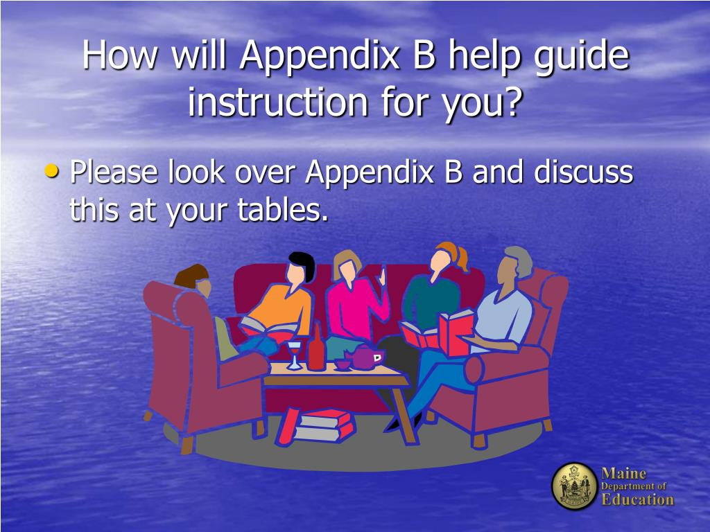 How will Appendix B help guide instruction for you?