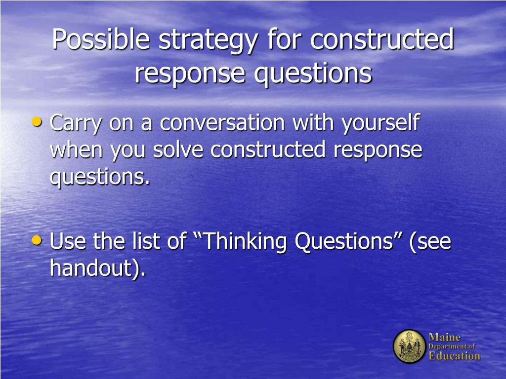 Possible strategy for constructed response questions