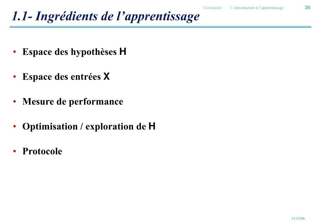 1.1- Ingrédients de l'apprentissage