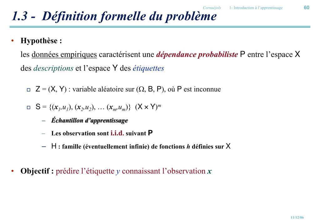 1.3 -  Définition formelle du problème