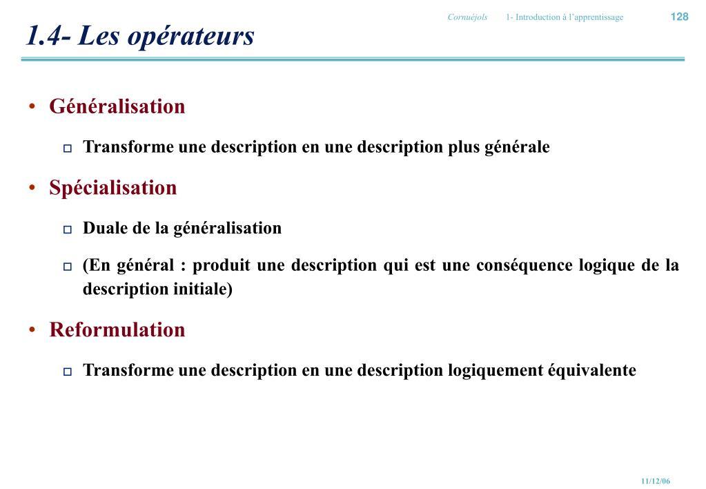 1.4- Les opérateurs
