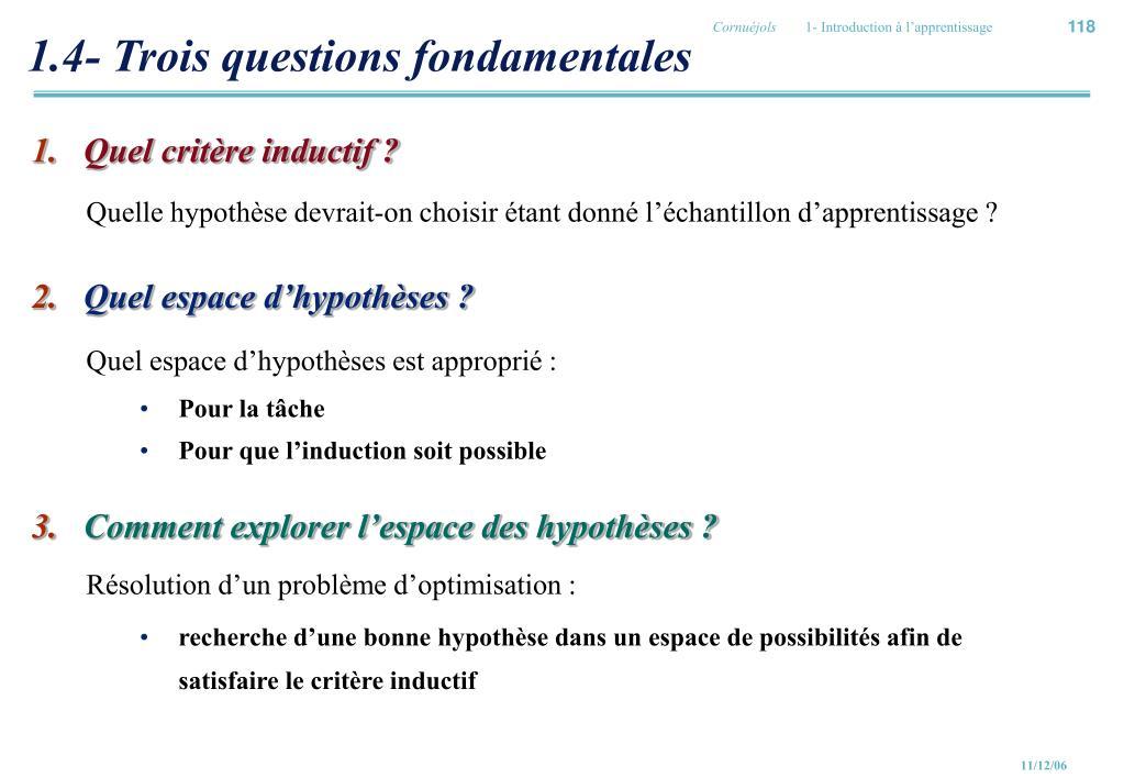 1.4- Trois questions fondamentales