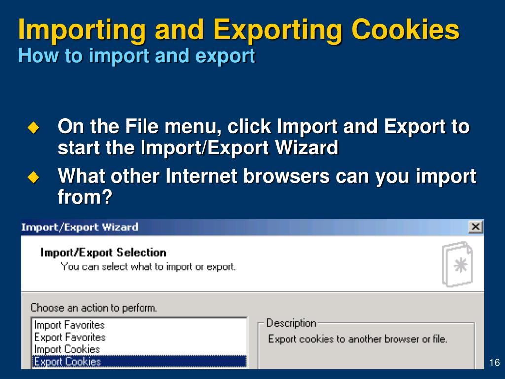 Importing and Exporting Cookies