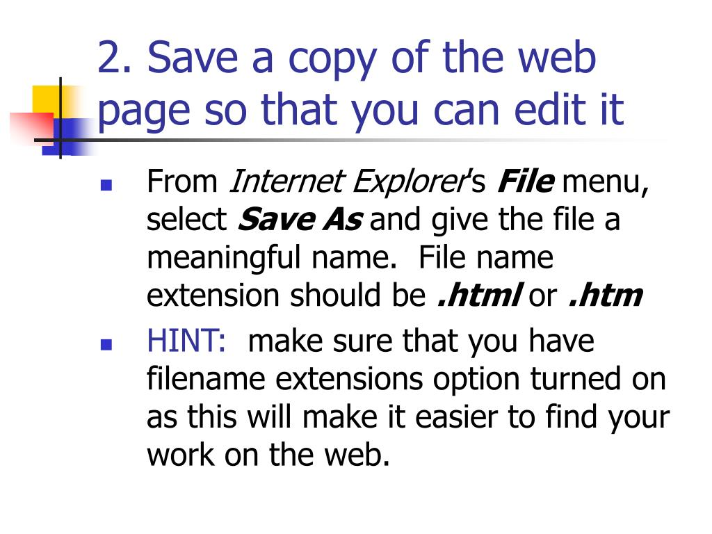 2. Save a copy of the web page so that you can edit it