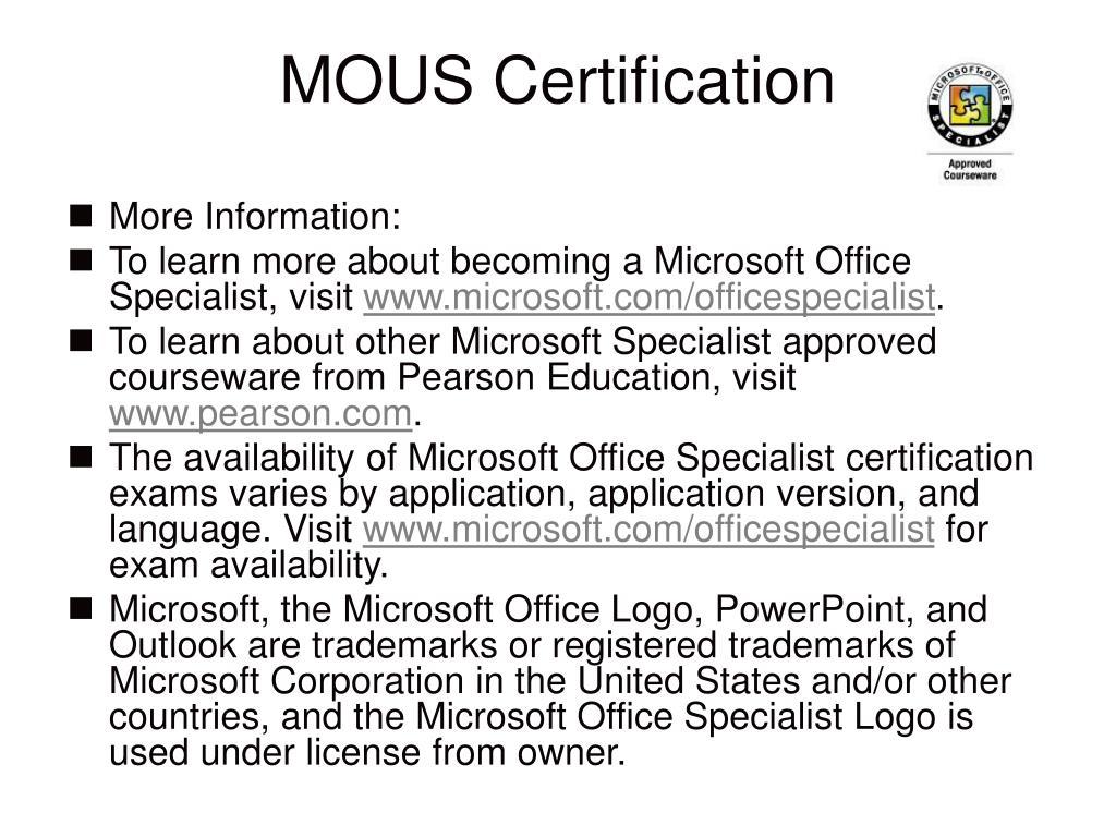 MOUS Certification