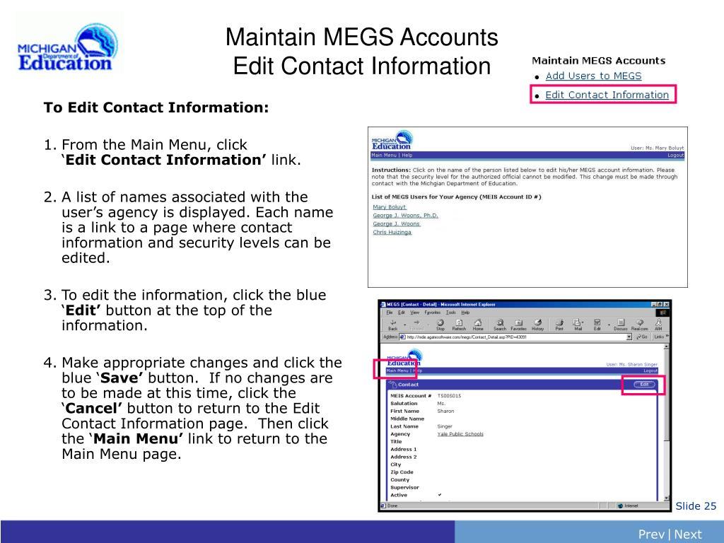 Maintain MEGS Accounts
