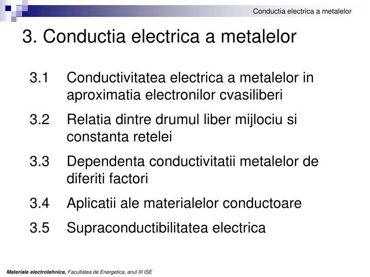 3 conductia electrica a metalelor