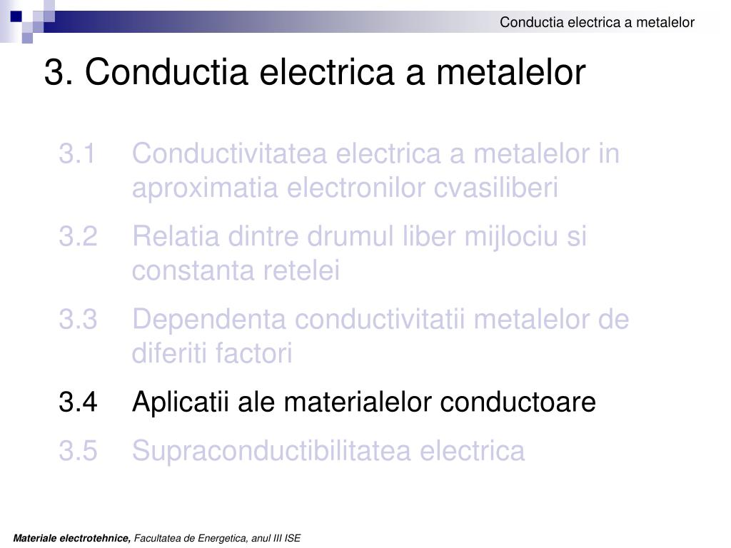 3. Conductia electrica a metalelor