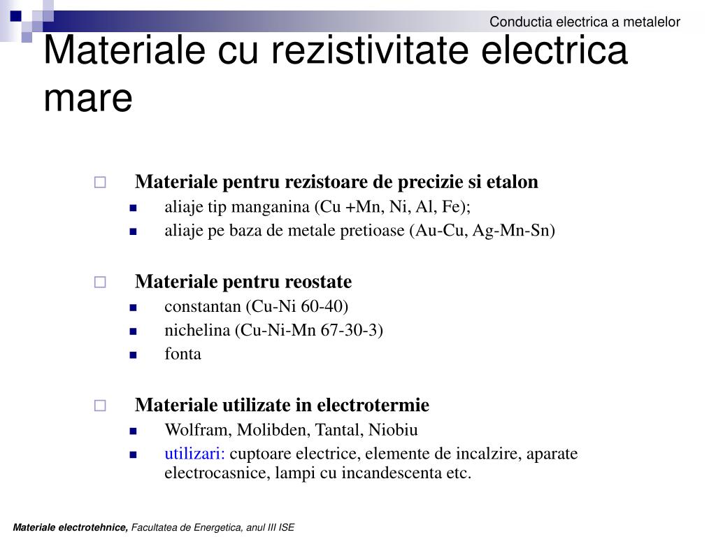 Materiale cu rezistivitate electrica mare