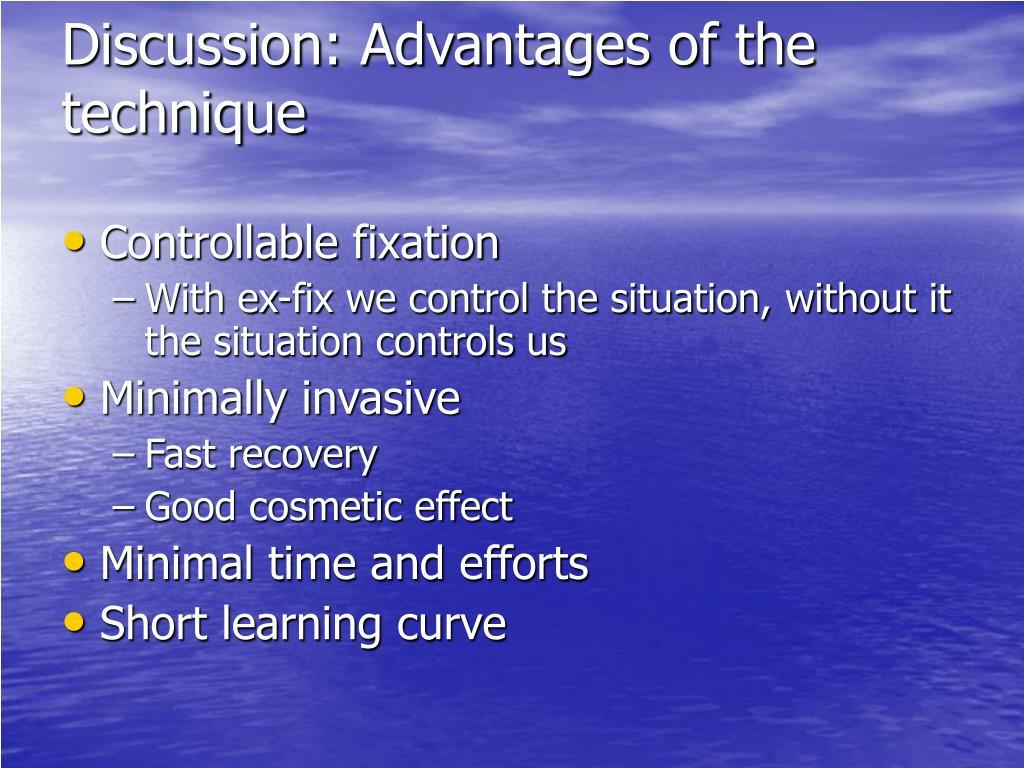 Discussion: Advantages of the technique