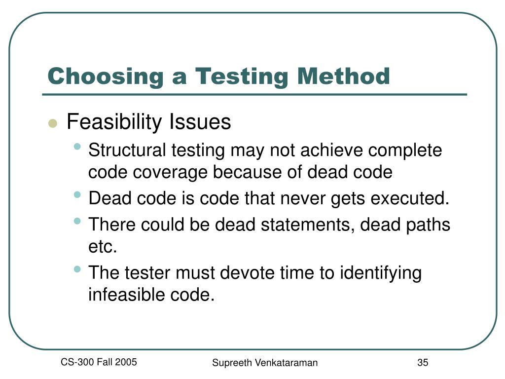 Choosing a Testing Method