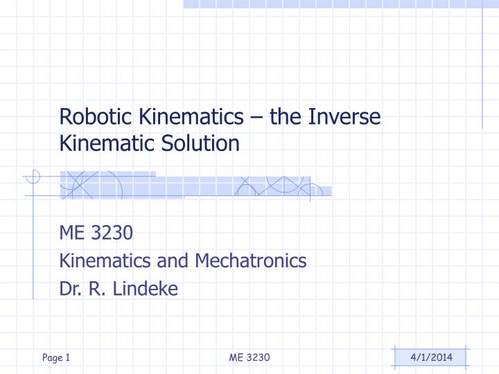 Robotic kinematics the inverse kinematic solution l.jpg