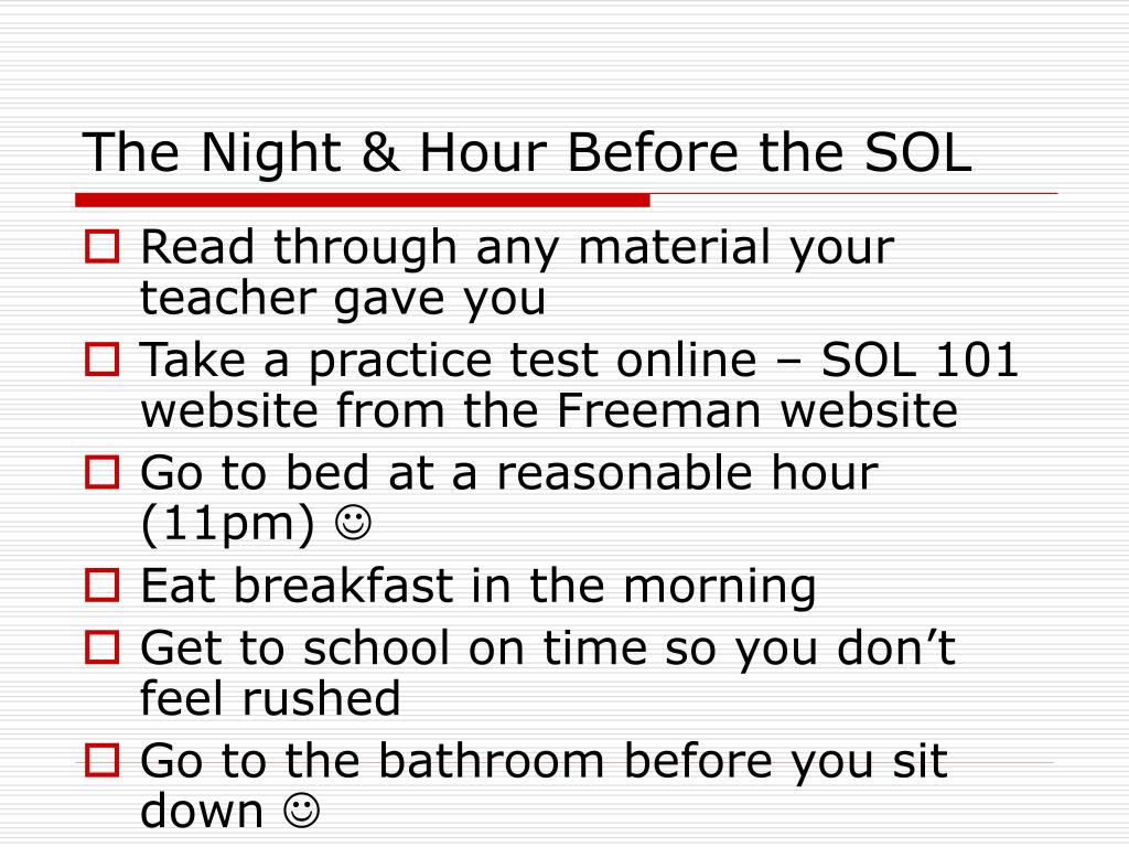The Night & Hour Before the SOL