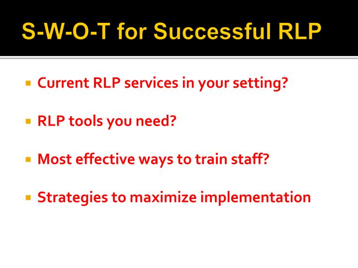 S-W-O-T for Successful RLP