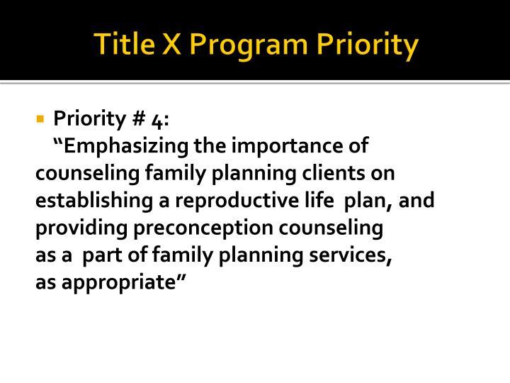 Title X Program Priority