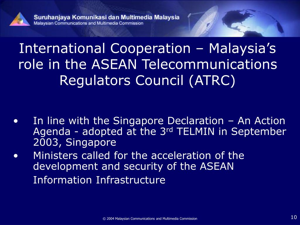 International Cooperation – Malaysia's role in the ASEAN Telecommunications Regulators Council (ATRC)