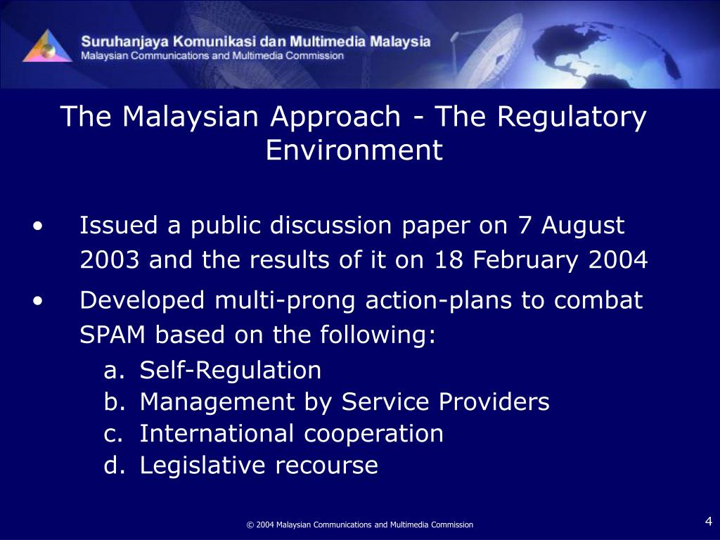 The Malaysian Approach - The Regulatory Environment