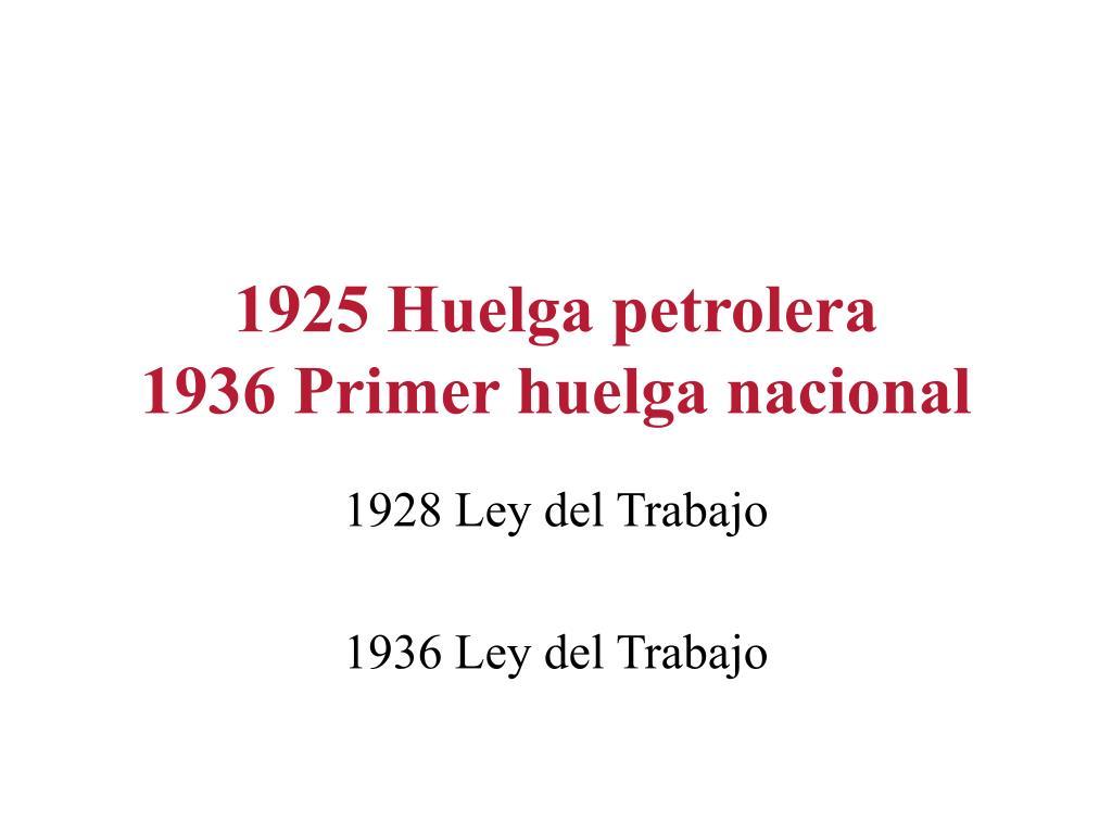 1925 Huelga petrolera