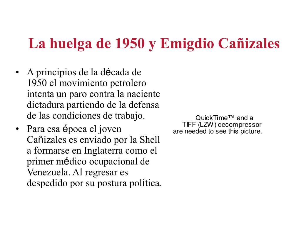 La huelga de 1950 y Emigdio Cañizales