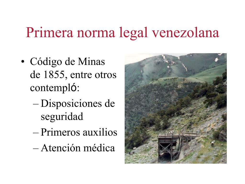Primera norma legal venezolana