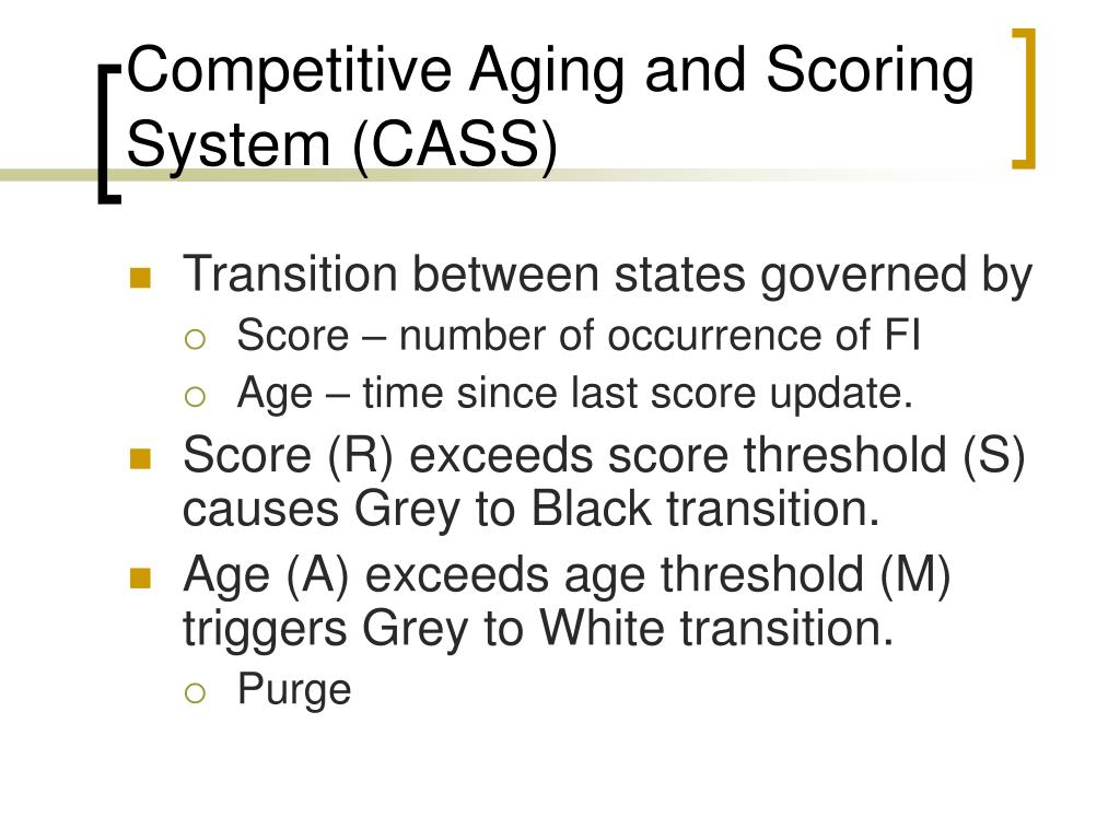 Competitive Aging and Scoring System (CASS)