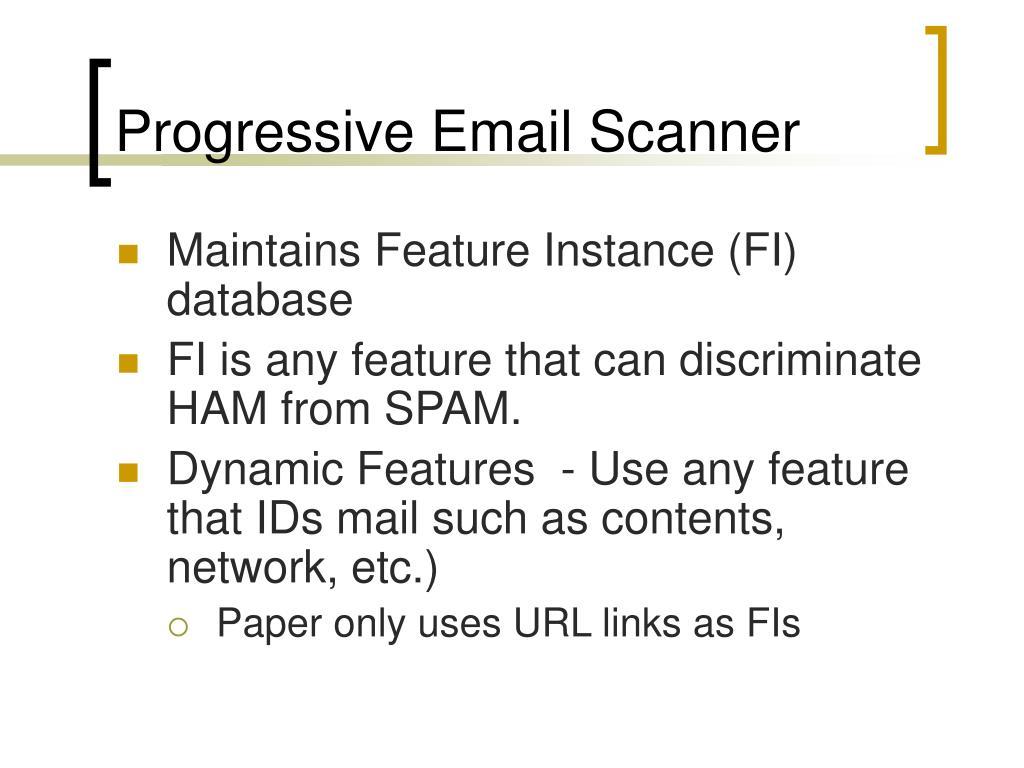 Progressive Email Scanner