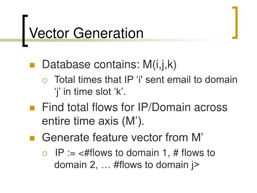 Vector Generation