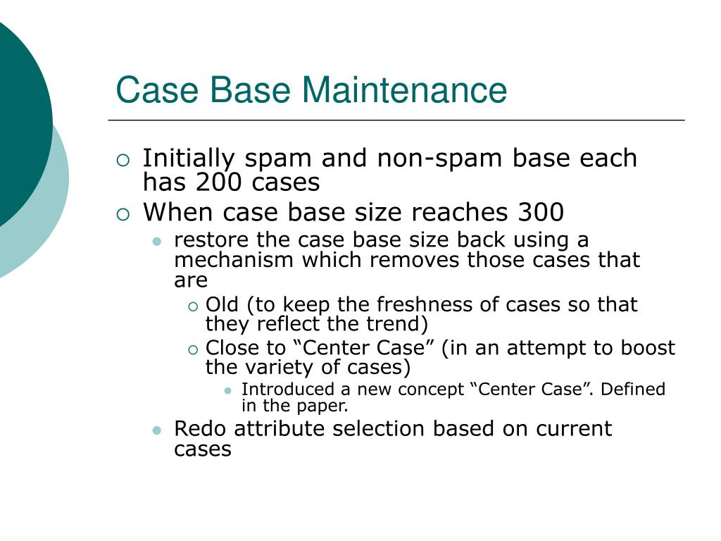 Case Base Maintenance