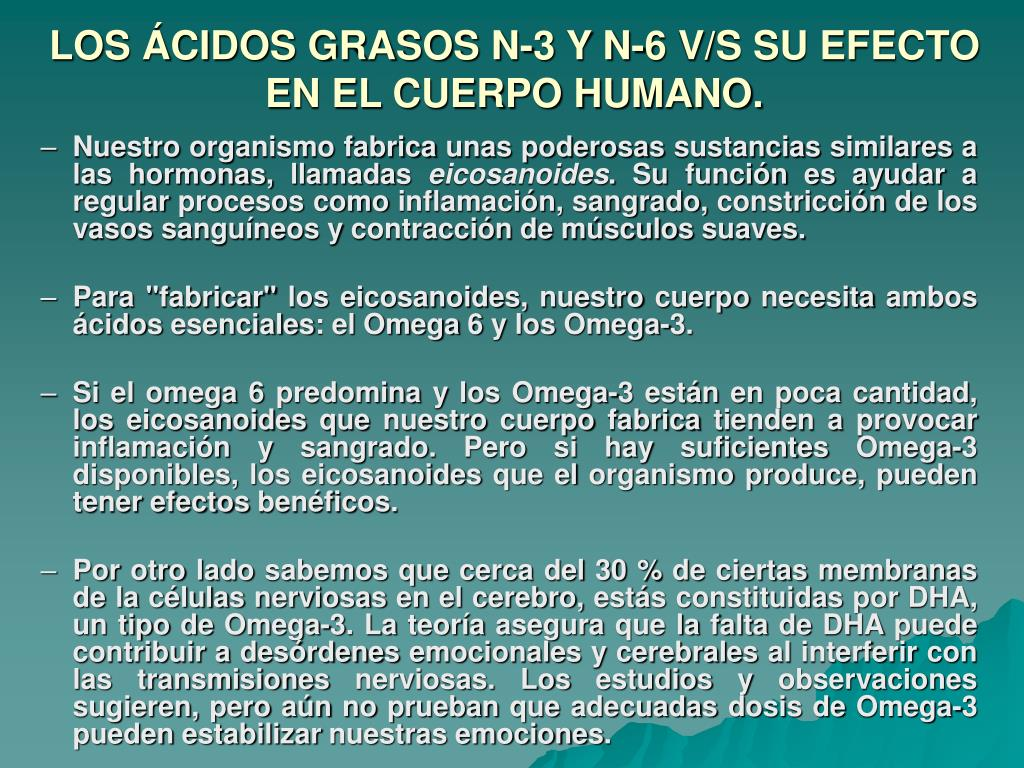 LOS ÁCIDOS GRASOS N-3 Y N-6 V/S SU EFECTO EN EL CUERPO HUMANO.