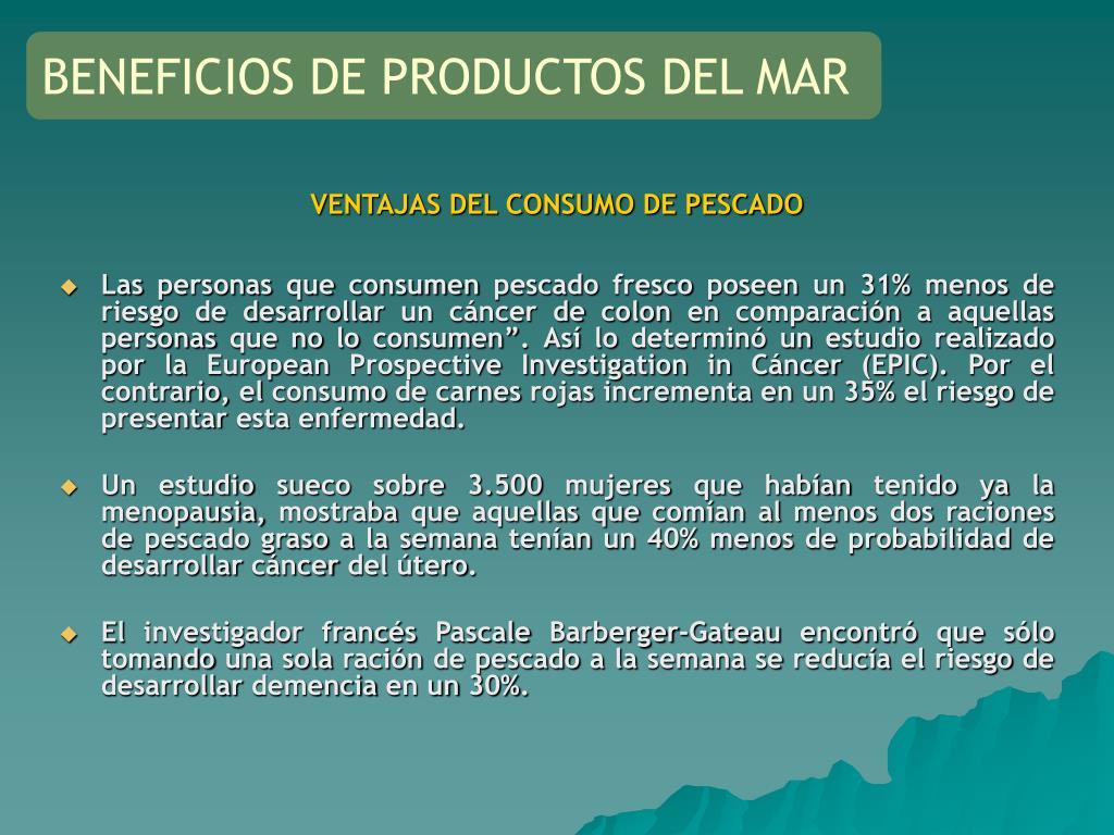 VENTAJAS DEL CONSUMO DE PESCADO