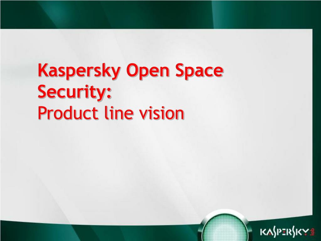 Kaspersky Open Space Security: