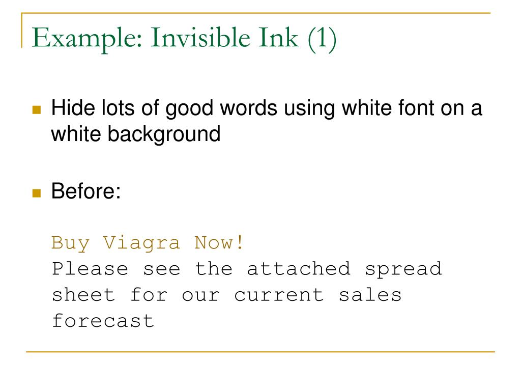 Example: Invisible Ink (1)