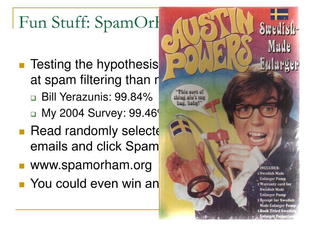 Fun Stuff: SpamOrHam.org