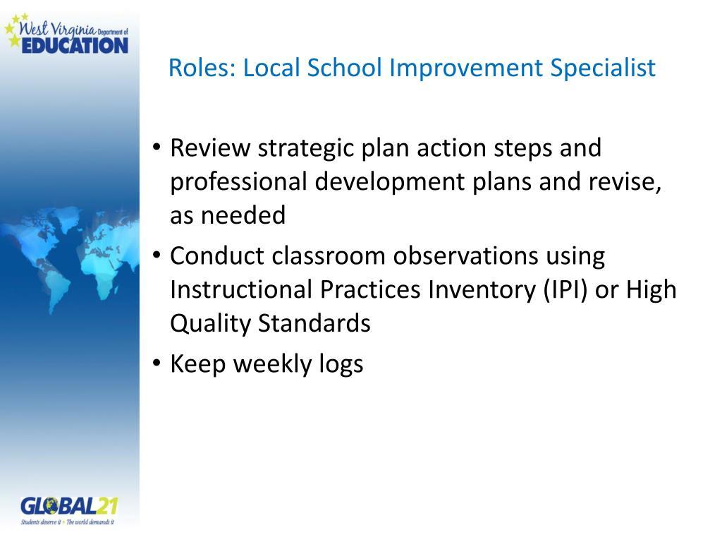Roles: Local School Improvement Specialist