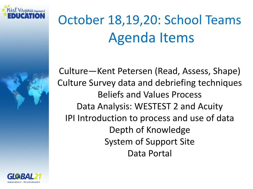 October 18,19,20: School Teams