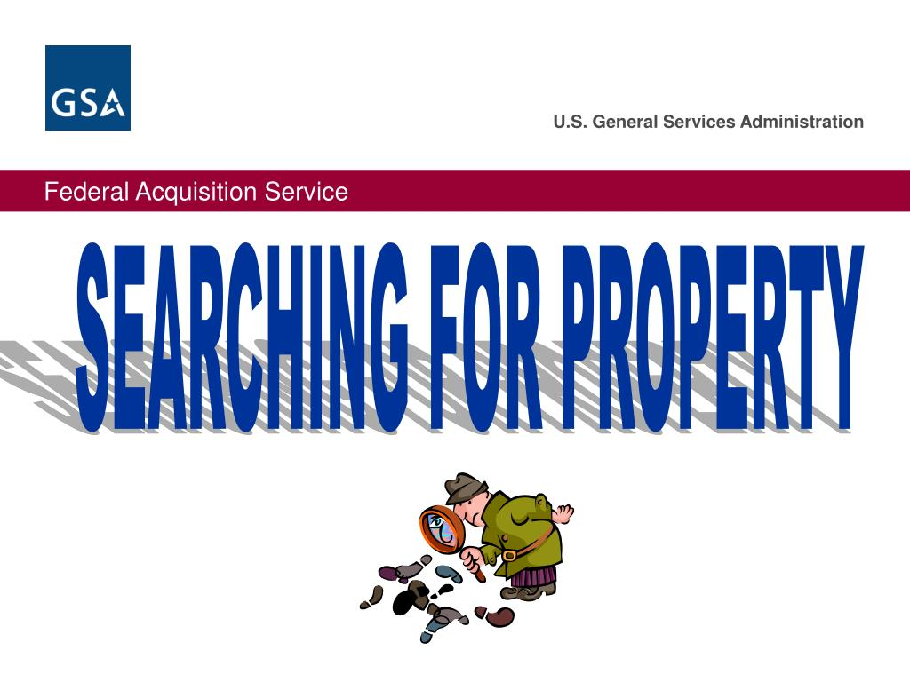 SEARCHING FOR PROPERTY