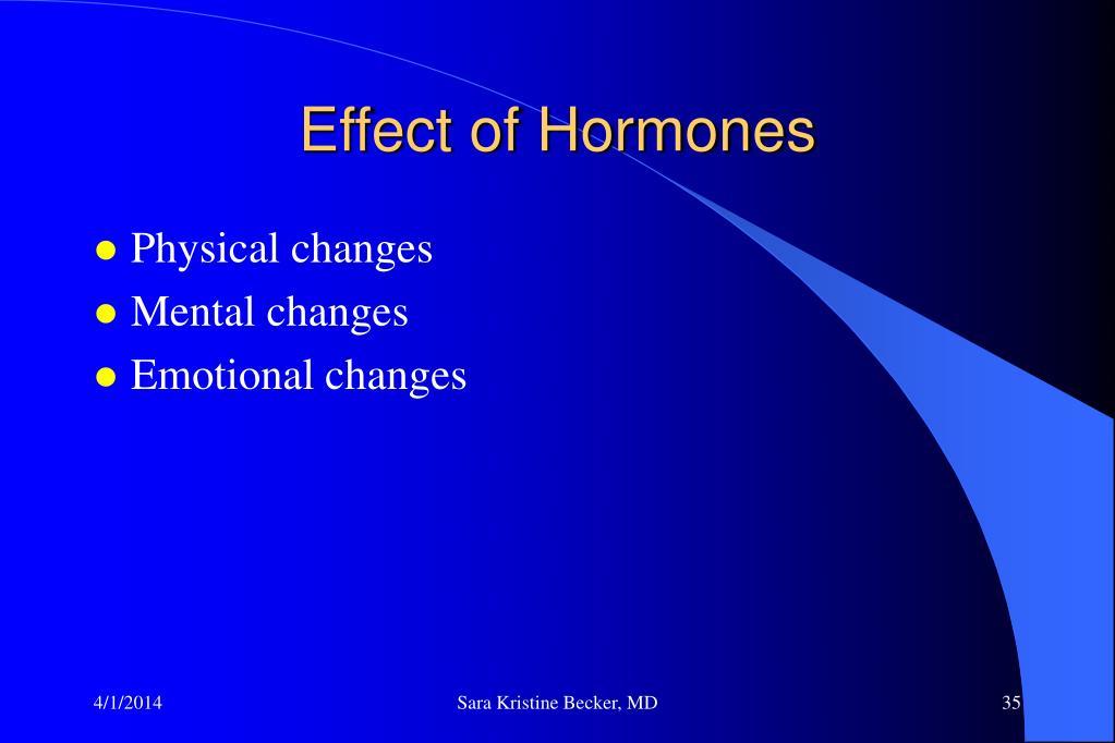 Effect of Hormones