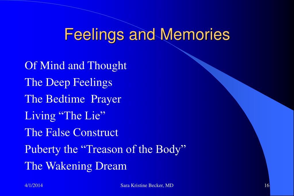 Feelings and Memories