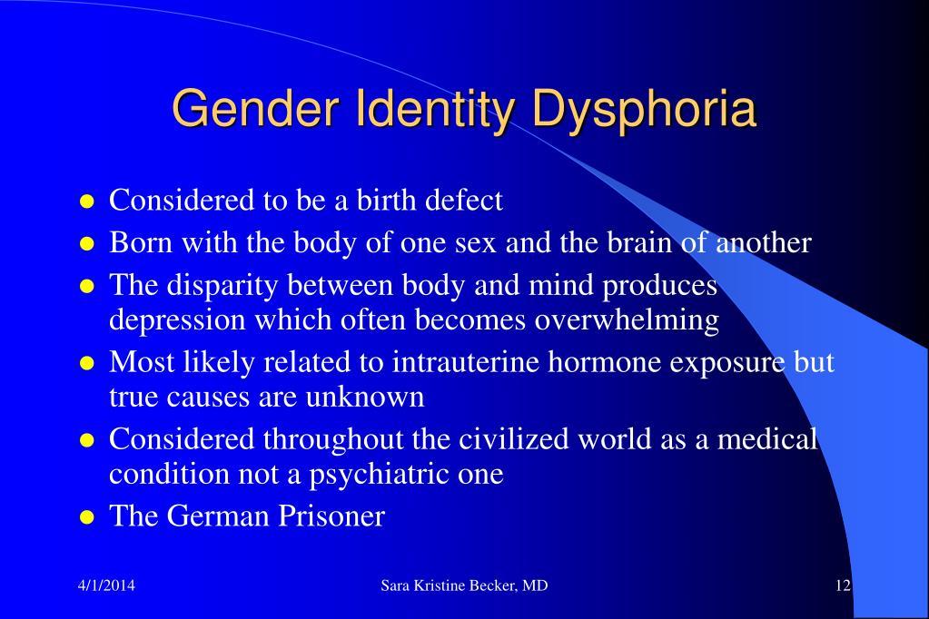 Gender Identity Dysphoria