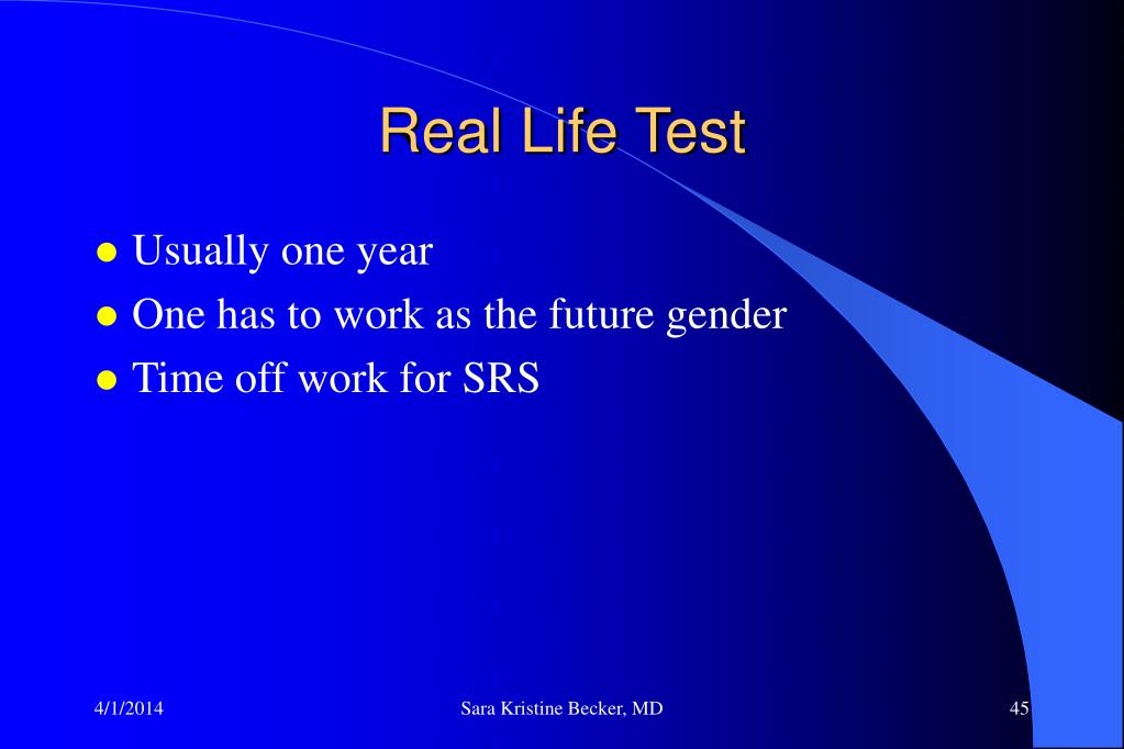 Real Life Test