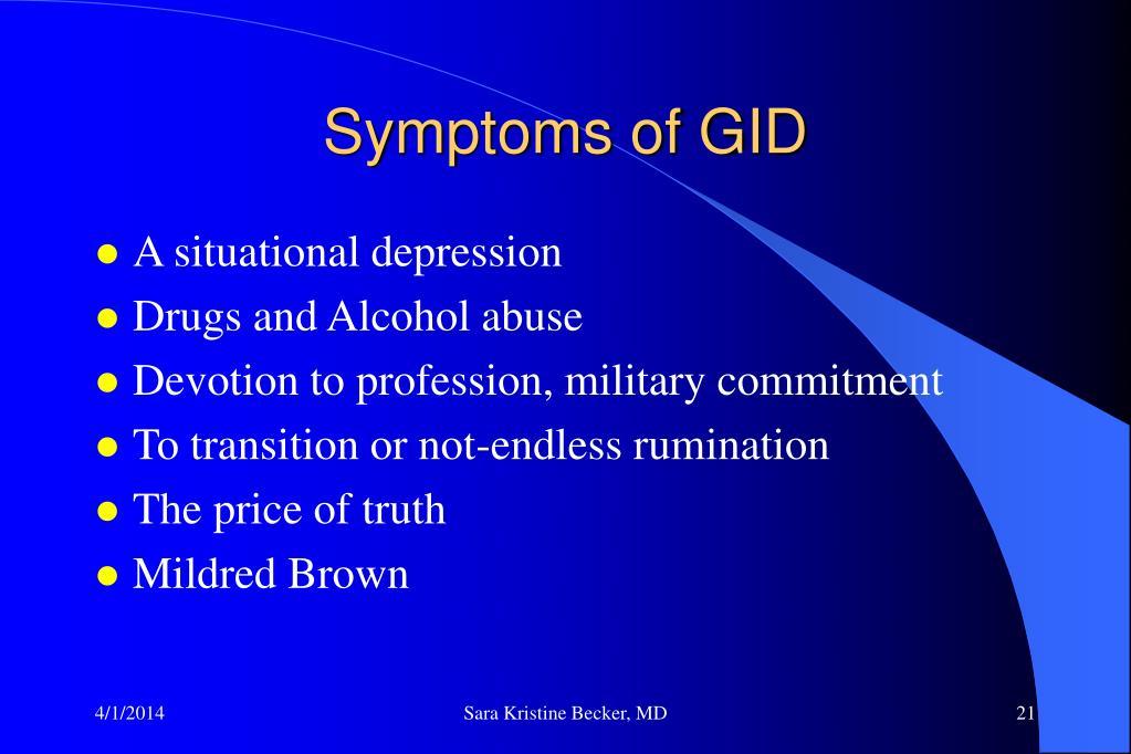 Symptoms of GID
