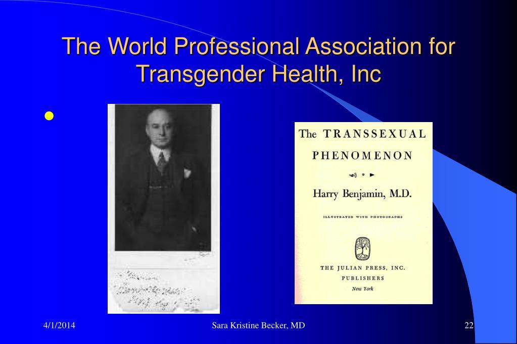 The World Professional Association for Transgender Health, Inc