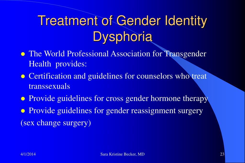 Treatment of Gender Identity Dysphoria