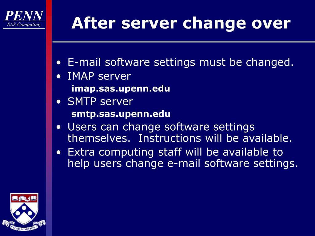 After server change over