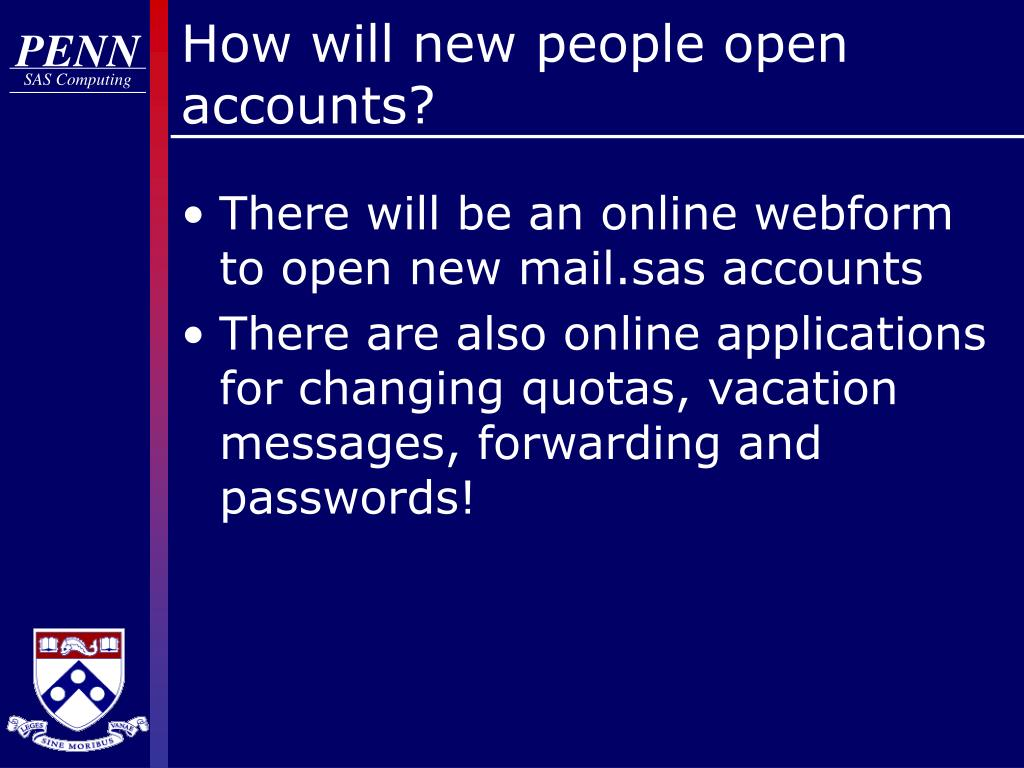 How will new people open accounts?